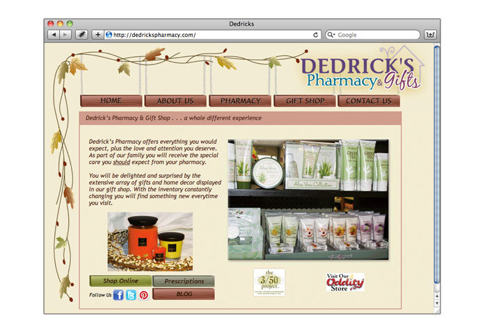 Visit Dedrick's Pharmacy & Gift Shop: - Everything you would expect, plus the love and attention you deserve.